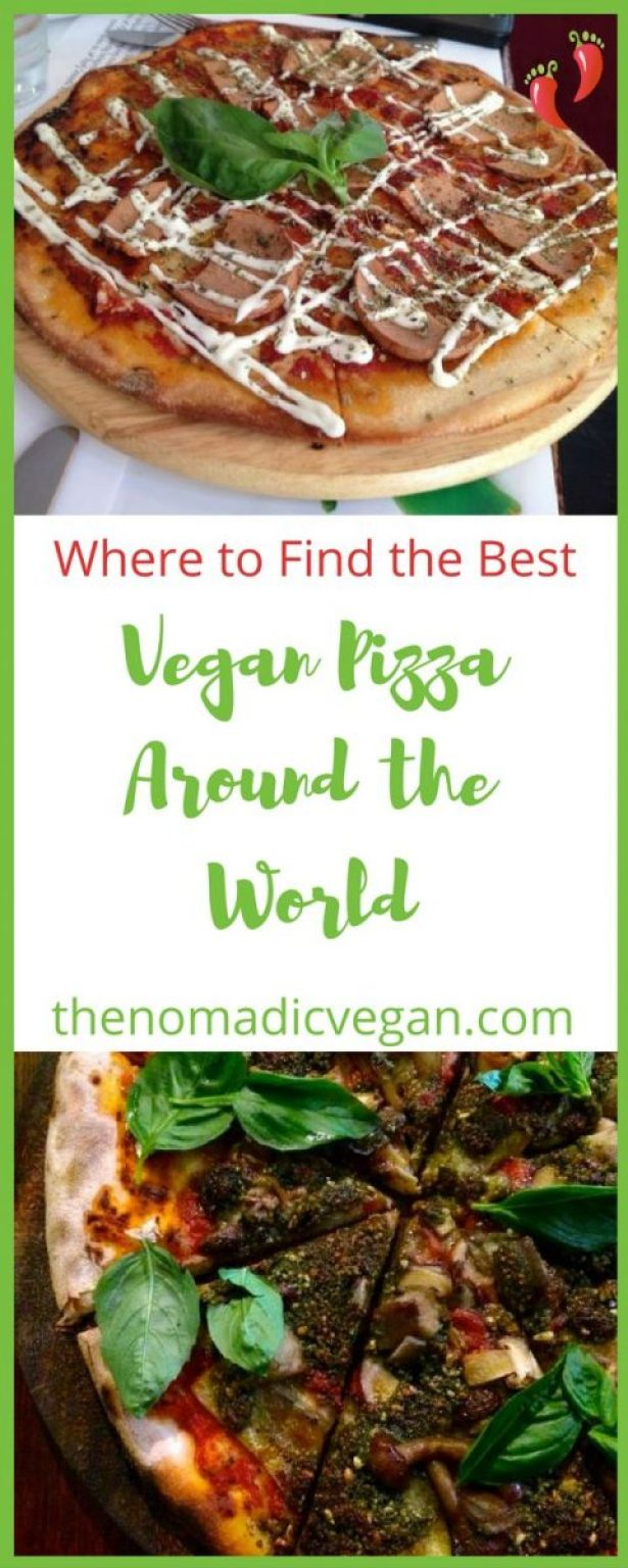 Where to Find the Best Vegan Pizza Around the World
