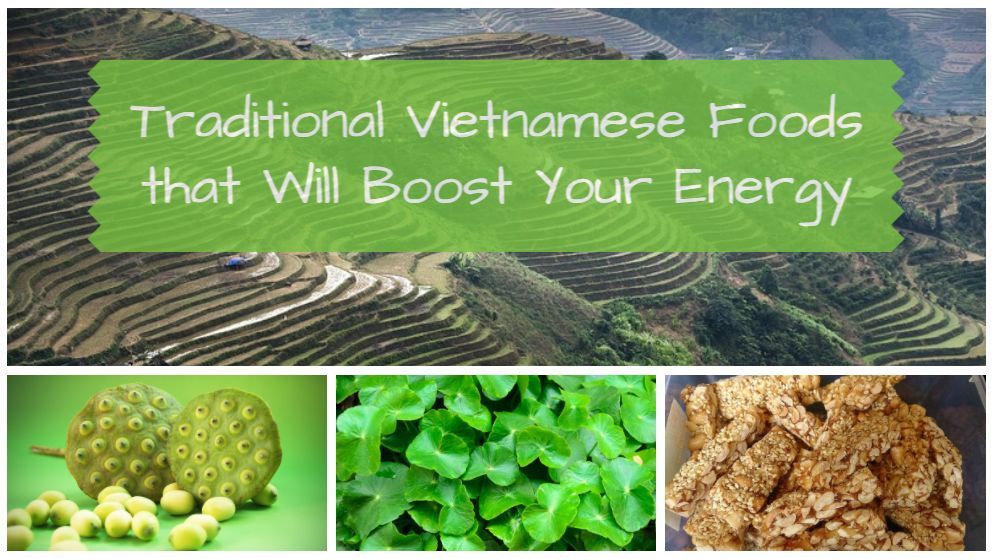 Five Traditional Vietnamese Foods that Will Keep You Energized