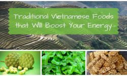 Traditional Vietnamese Food that Will Boost Your Energy