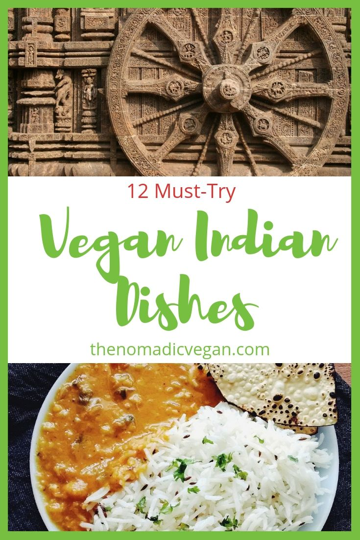 12 Must-Try Vegan Indian Dishes