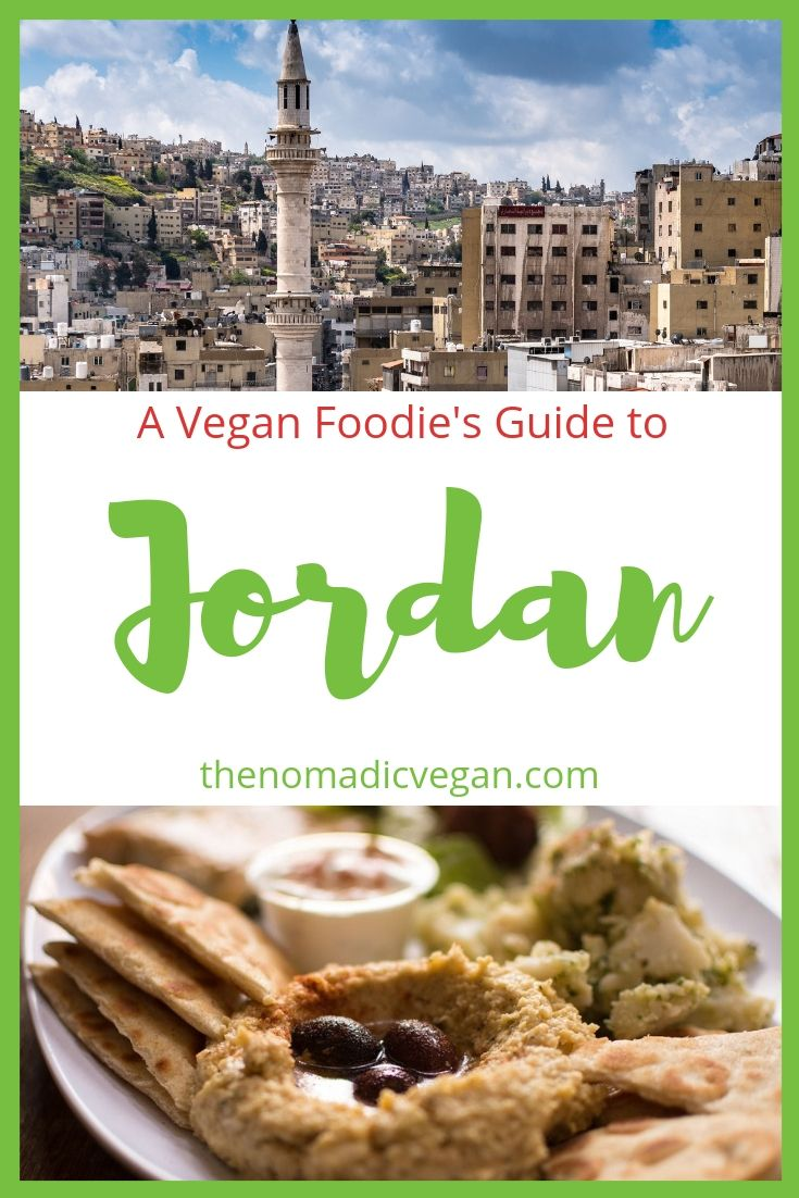 A Vegan Foodie's Guide to Jordan