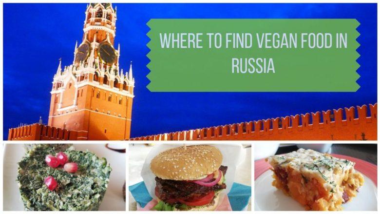Vegan Russian Food - A Guide to Eating Vegan in Russia