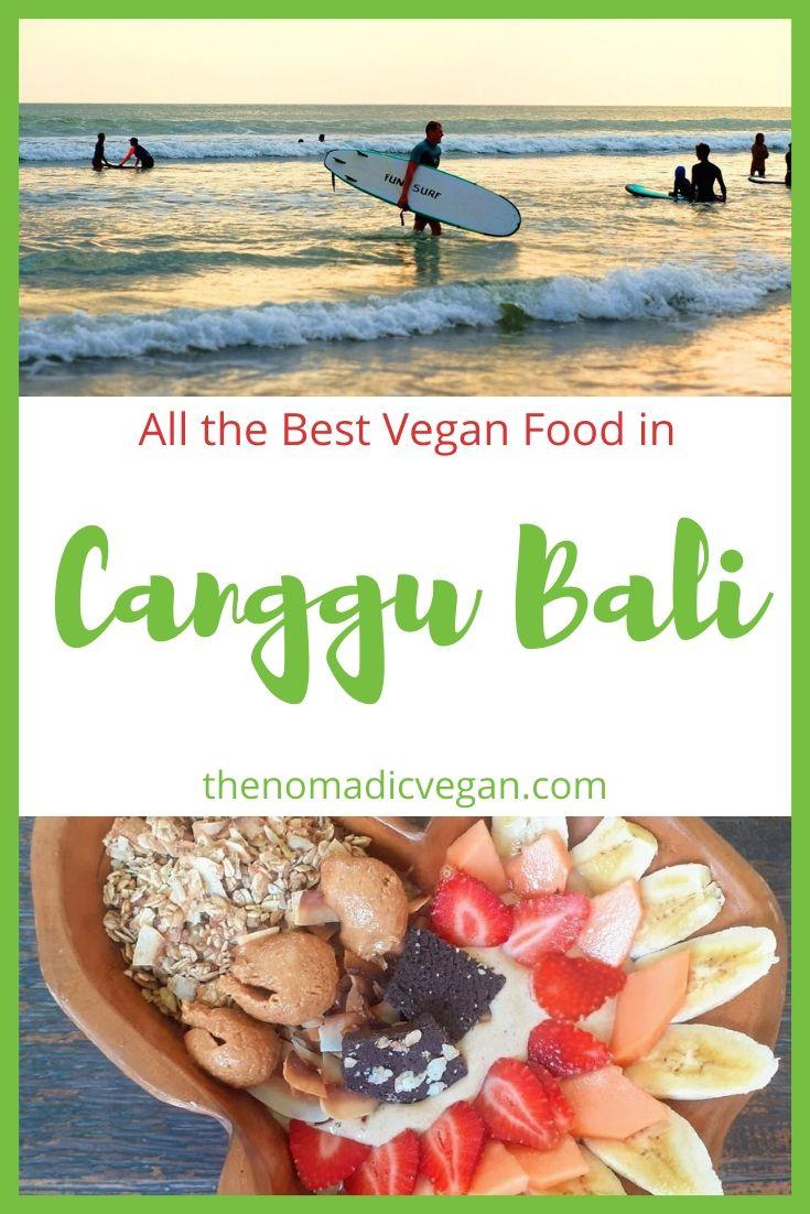 The Best Canggu Restaurants for Vegan Food - Bali Indonesia