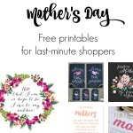 11 Mother's Day Printable Cards & Gifts for Last-Minute Shoppers