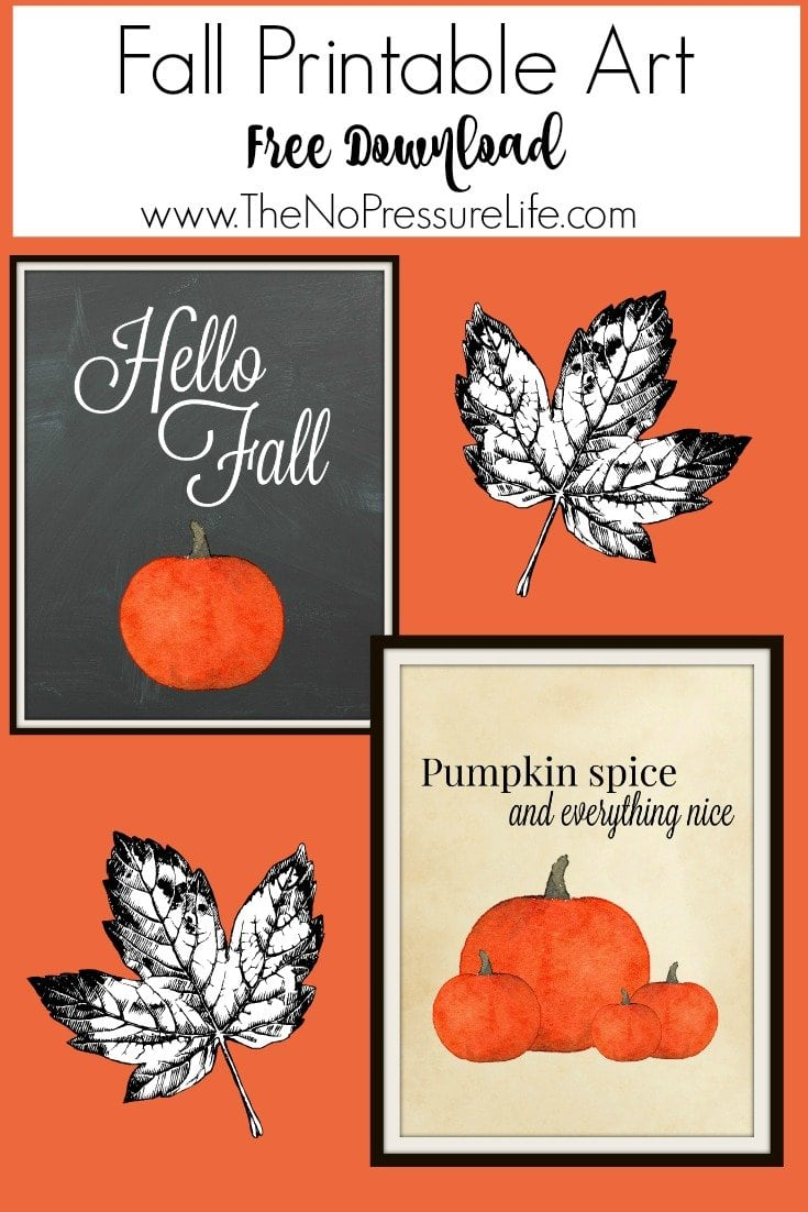 "Free fall printables! ""Pumpkin Spice and Everything Nice"" and ""Hello Fall"" coordinating printables. Great way to add quick fall decor to your home! Download the free printables at The No Pressure Life."