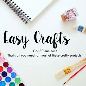 Easy crafts for grown-ups and kids to make in 30 minutes or less.