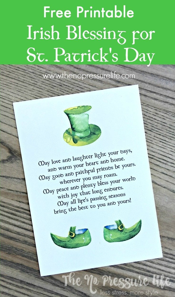 Free St. Patrick's Day printable - an Irish blessing St. Patrick's Day decoration. Get it at The No Pressure Life.