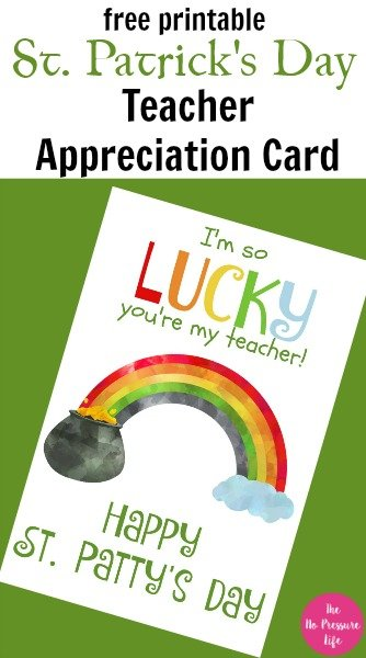 Free Printable St Patrick's Day Card for Teacher - PDF - I'm so lucky you're my teacher, Happy St. Patty's Day