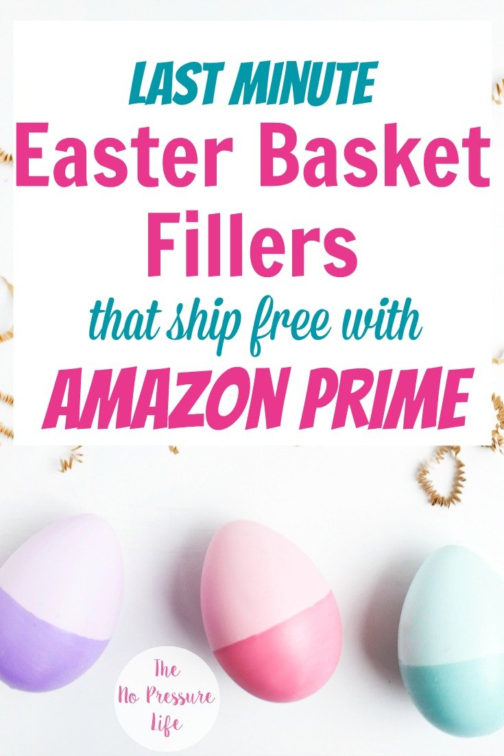 Last minute easter basket ideas that ship free with amazon prime non candy easter basket ideas you can get on amazon at the last minute negle Gallery