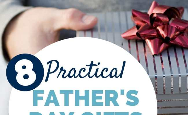 8 Practical Father S Day Gifts That He Will Actually Use