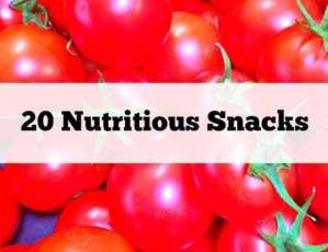 20 Nutritious Snacks You Need In Your Life