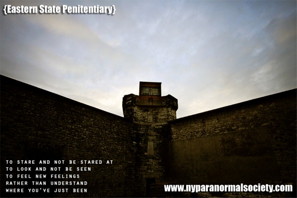 eastern state penitentiary haunted ghost stories terror behind the walls