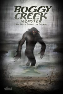 Boggy Creek Monster Small Town Monsters
