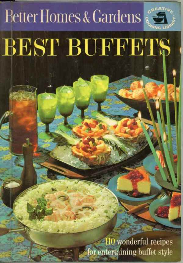 Better Homes and Gardens Best Buffets Cookbook 1963 Creative Cooking Library Hardcover