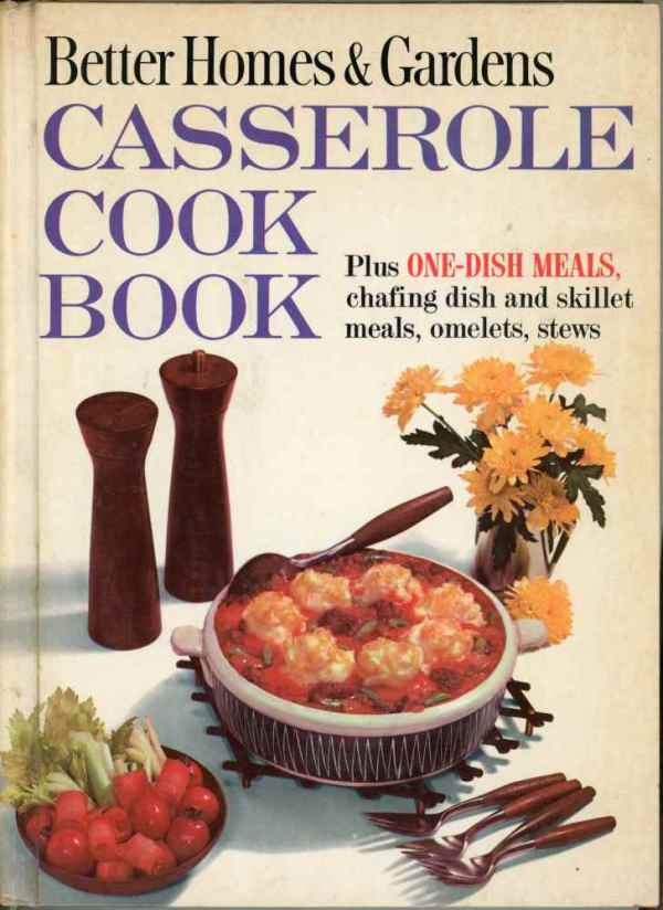 Better Homes and Gardens Casserole Cookbook 1961 Retro Mid Century Chafing Dish Hardcover