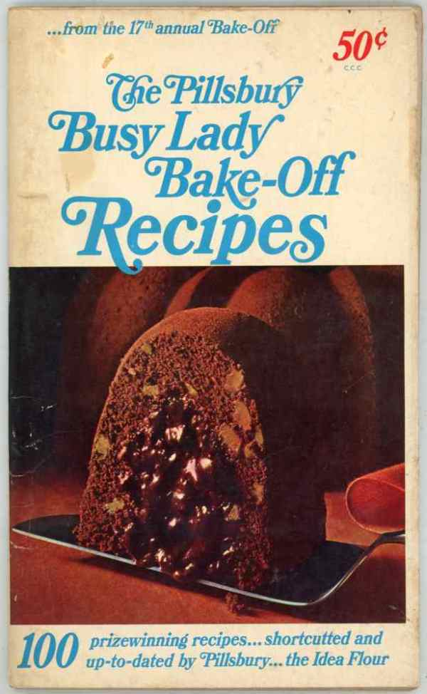 Pillsbury 17th Busy Lady Bake Off Recipes Cookbook 100 Prize Winning Recipes 1966