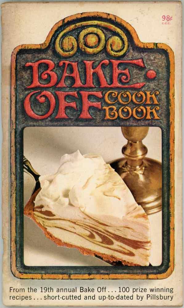 Pillsbury 19th Bake Off Recipes Cookbook 100 Prize Winning Recipes 1968