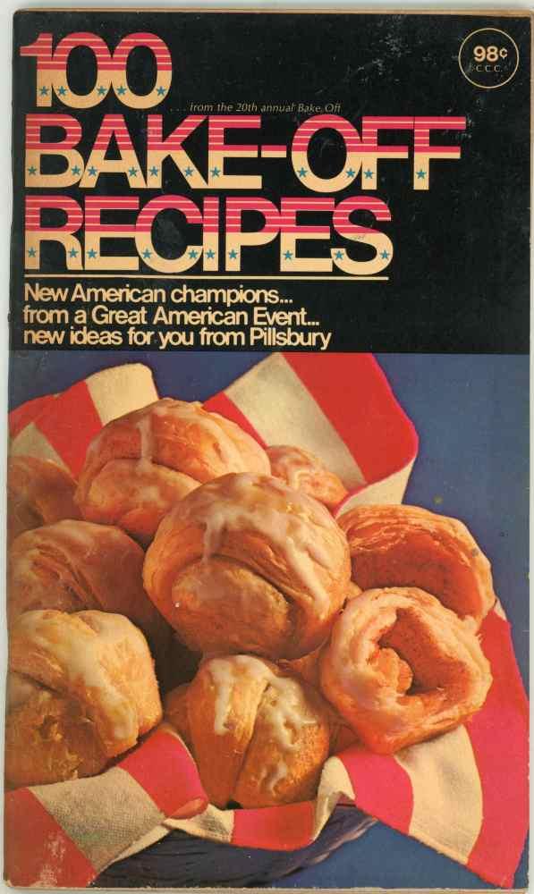 Pillsbury 20th Bake Off Recipes Cookbook 100 Prize Winning Recipes 1969