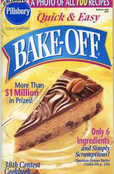 Pillsbury 38th Quick and Easy Bake Off Contest Cookbook 100 Prize Winning Recipes 1998