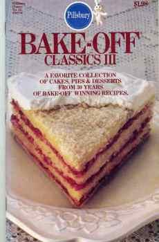 Pillsbury Bake Off Classics Volume 3 Vintage Baking Cookbook 30 Years of Contests 1983