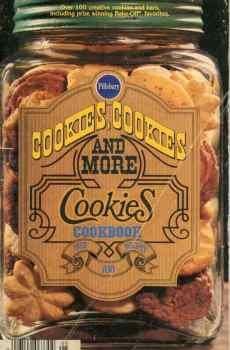 Pillsbury Cookies Cookies and More Cookies Cookbook Over 100 Recipes Classic #5 1980