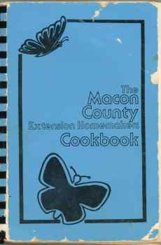 The Macon County Extension Homemakers Cookbook Franklin North Carolina 1977 Fourth Edition