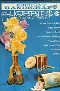 Popular Handicraft Hobbies For Fun and Profit March 1975 Magazine Retro Mid Century Projects Papier Mache Eggs