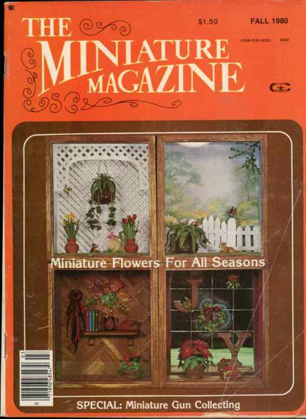 The Miniature Magazine Vintage Dollhouse Miniatures Fall 1980 Flowers Gun Collecting