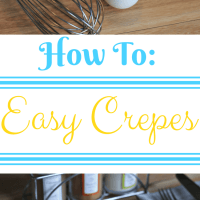 How to Make Easy Crepes