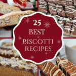 Best Biscotti Recipes - Round-Up