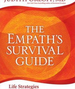 Empath's Survival Guide Judith Orloff, MD