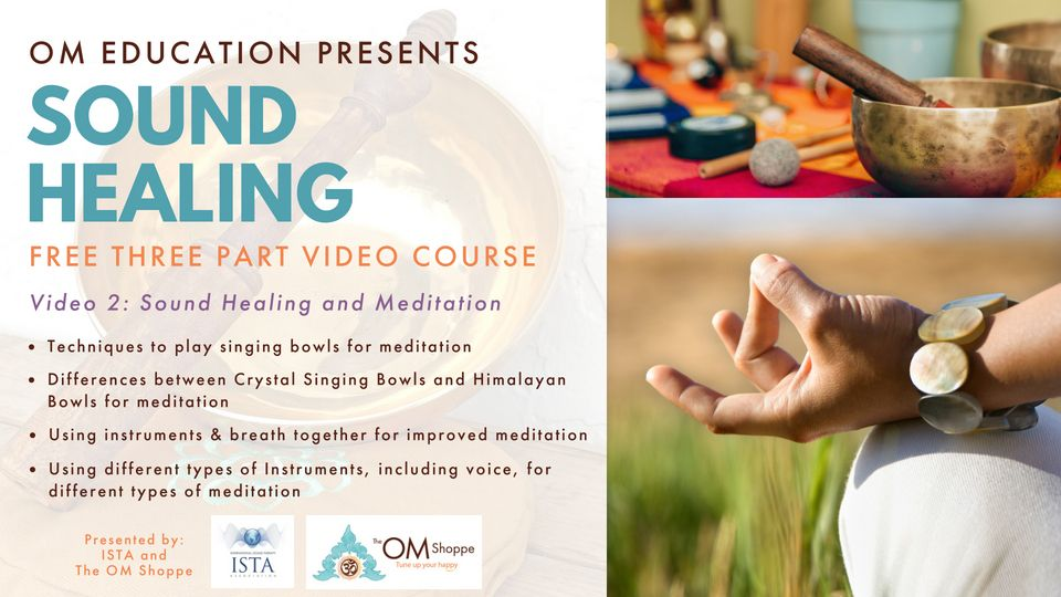 The OM Shoppe's Sound Healing Course - Video 2