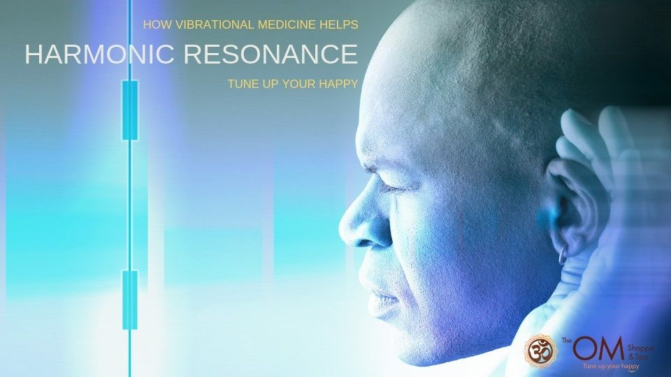 harmonic resonance blog the om shoppe