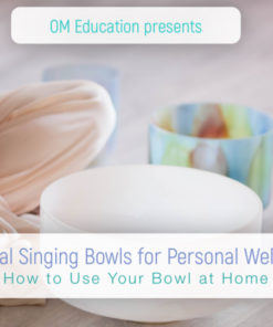 crystal singing bowls class for personal wellness