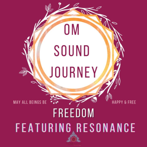 Maroon background with geometric symbol saying om sound journey freedom featuring resonance hour long sound healing journey