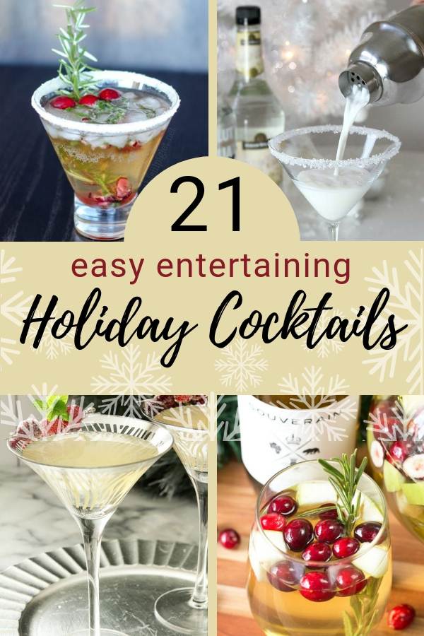 Hosting a holiday party? Wondering what to serve? Here are 21 festive and easy to mix holiday cocktails. #party #entertaining #christmasparty