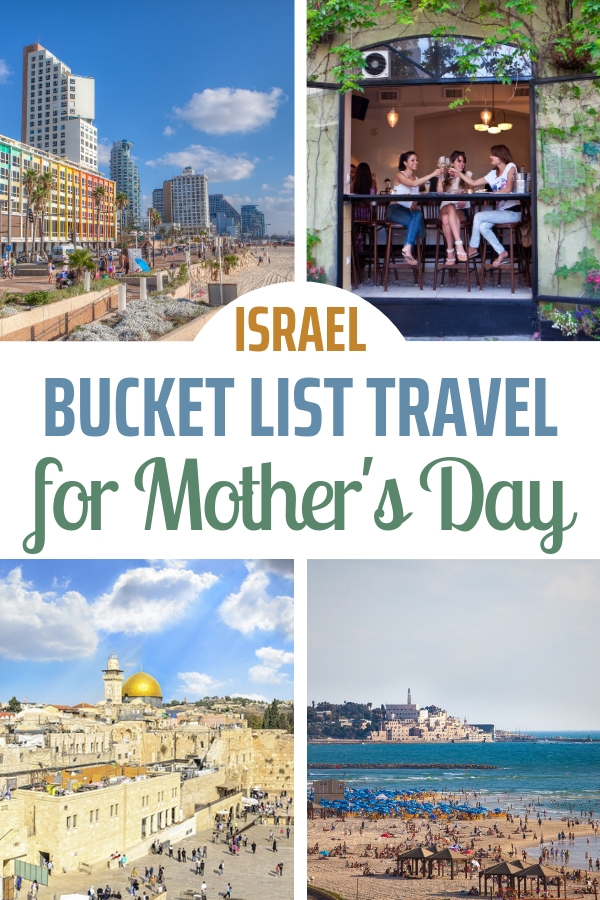 Go big for Mother's Day this year! Plan a bucket list getaway to Israel. See thousands of years of history and then unwind at a beachfront hotel. Sounds perfect, right? #bucketlist #motherdaughter #beachvacation #jerusalem #telaviv #placestosee