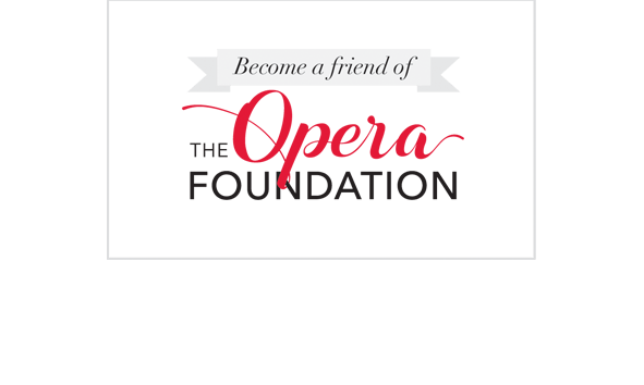 Donate to the Opera Foundation