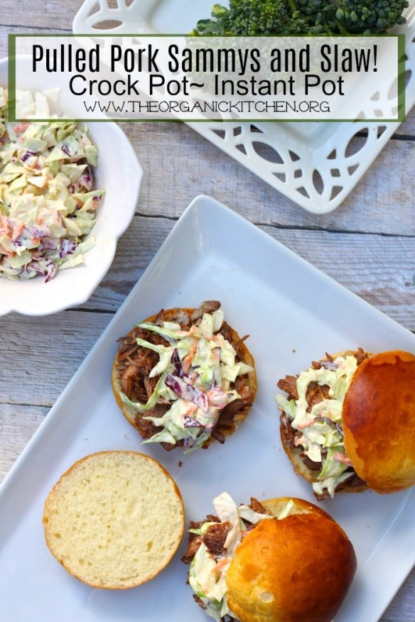 Pulled Pork Sammys and Slaw! ~ Crock pot or Instant Pot