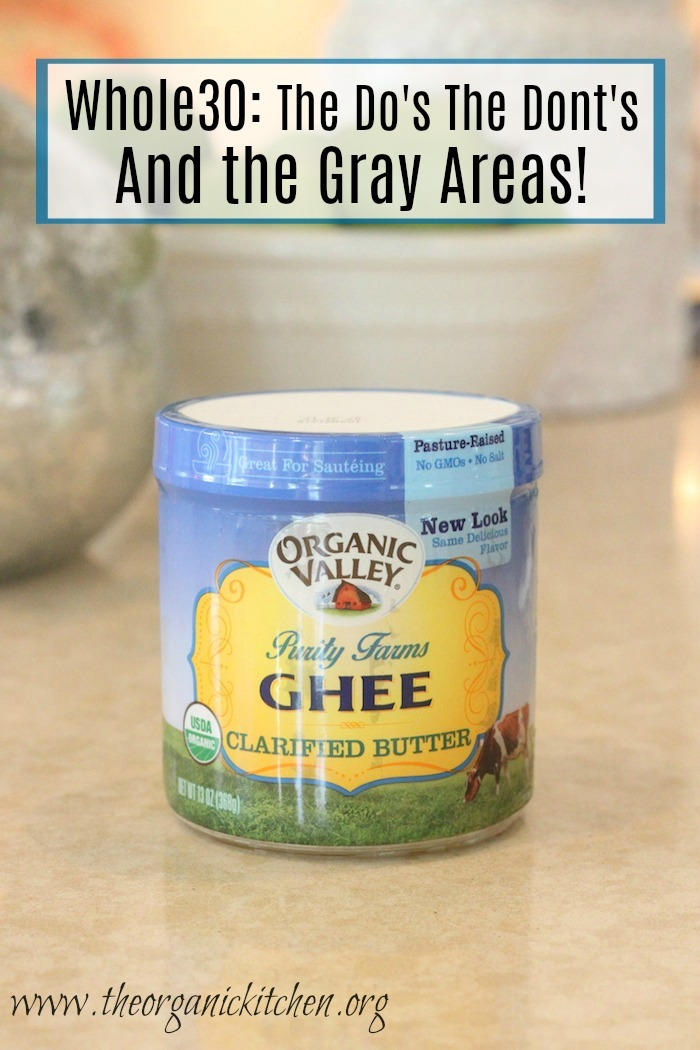 A blue and yellow jar of ghee. Whole 30: The Do's, The Don'ts and The Gray Areas