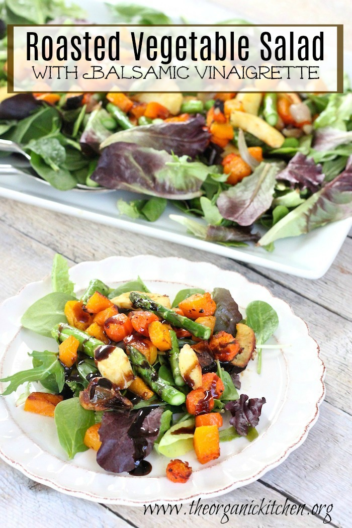 Roasted Vegetable Salad~ Paleo and Whole 30!