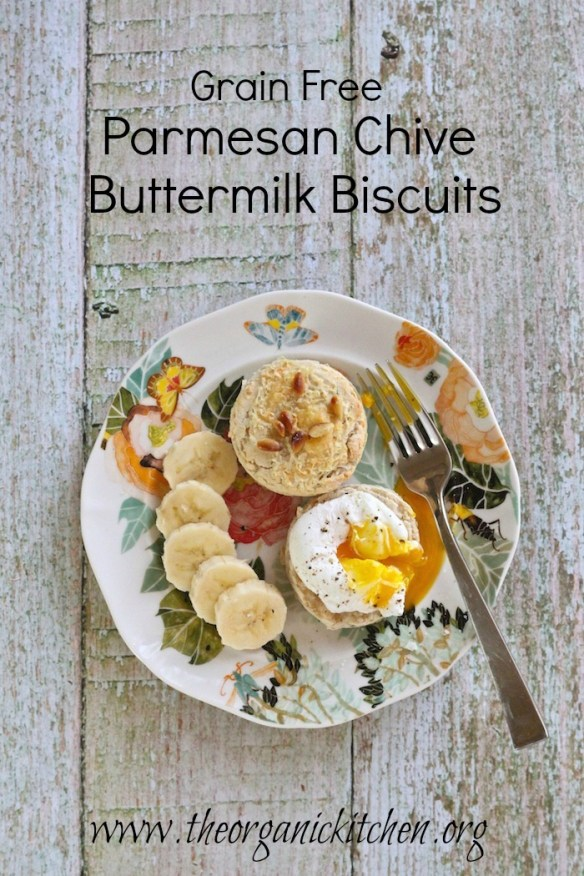 Easy  Parmesan Chive Buttermilk Biscuits: Grain free version!
