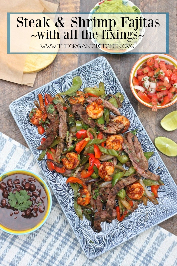 Steak and Shrimp Fajitas with all the Fixings! Paleo and Whole 30 Version
