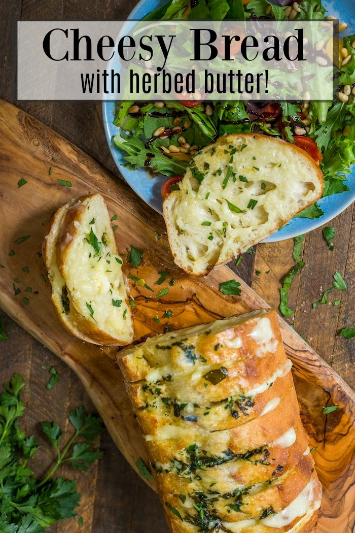 Cheesy Bread with Herbed Butter!