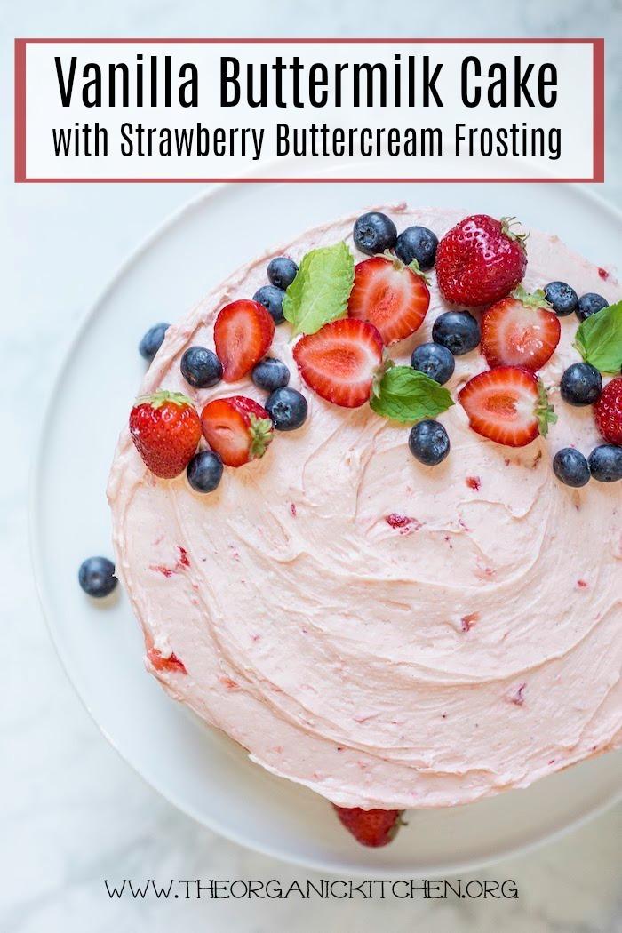 Vanilla Buttermilk Cake with Strawberry Buttercream Frosting #vanillacake #Strawberrybuttercream #glutenfree option