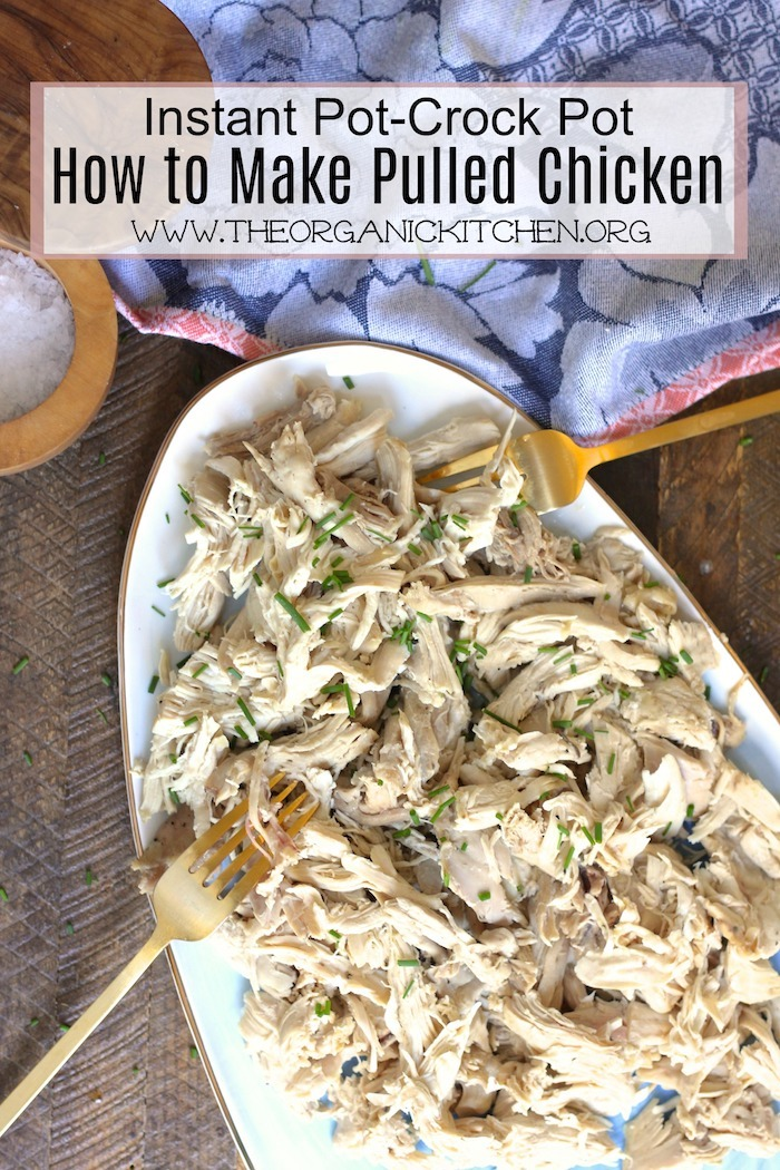 How to Make Pulled Chicken in The Instant Pot or Crock Pot~ Paleo, Whole 30