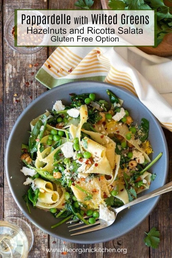 Pappardelle with Wilted Greens (Gluten Free Option) #pappardelle #peas #springpasta #glutenfreepasta #20minutemeal