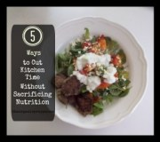 5 to Cut Kitchen Time Without Sacrificing Nutrition