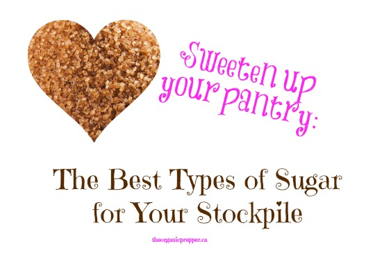 The best types of sugar for your stockpile
