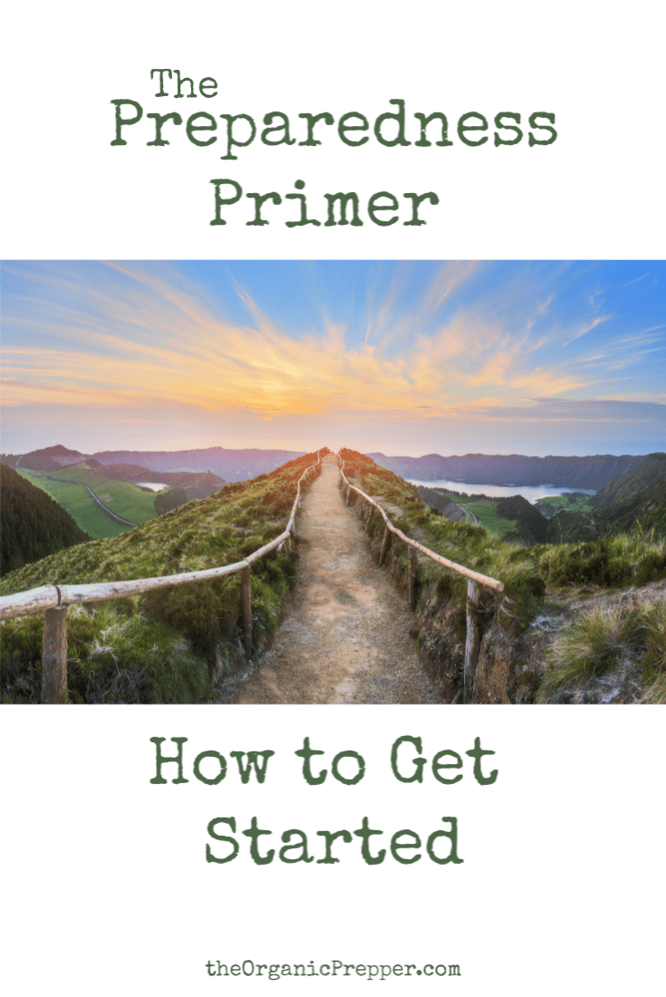 The Preparedness Primer: How To Get Started